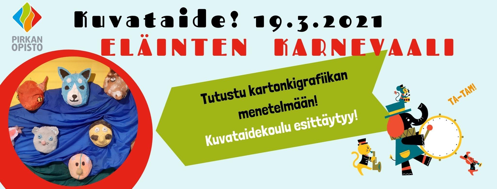 Eläinten karnevaali Kuvataidekoulu esittäytyy 19.3.