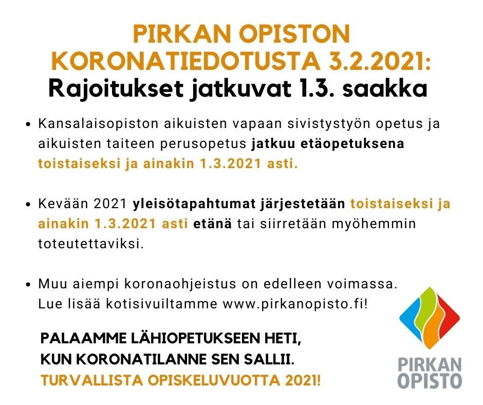 Koronatiedotus PIrkan opisto 3.2.2021